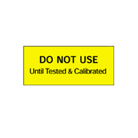 Do Not Use Until Tested & Calibrated - H38mm x W15mm - Black/Yellow