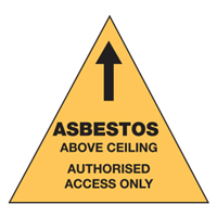 Asbestos Sign - Asbestos Above Ceiling Authorised Access Only
