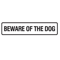 Door Sign - H45mm x W200mm - Self Adhesive Vinyl - Beware Of The Dog