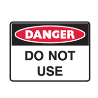 Danger Sign - H450mm x W600mm - Polypropylene - Danger Do Not Use