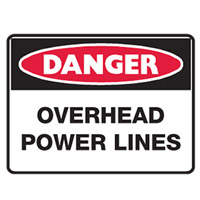 Danger Sign - H450mm x W600mm - Metal - Danger Over Head Power Lines
