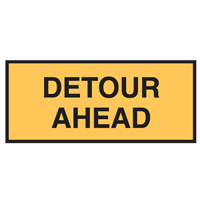 Temporary Traffic Control Sign - Detour Ahead - H600mm x W180mm