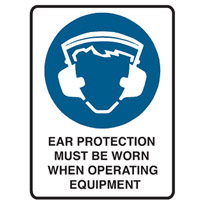 Building Site Sign - H600mm x W450mm - Polypropylene - Ear Protection Must Be Worn When Operating Equipment