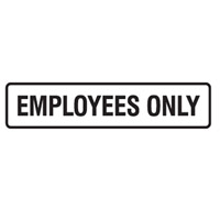 Door Sign - H45mm x W200mm - Self Adhesive Vinyl - Employees Only