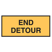 Temporary Traffic Control Sign - End Detour - H600mm x W180mm