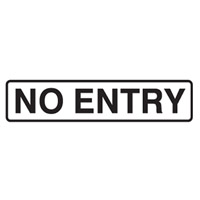 Door Sign - H45mm x W200mm - Self Adhesive Vinyl - No Entry
