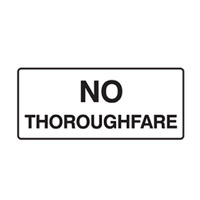 Door Sign - H180mm x W450mm - Polypropylene - No Thoroughfare