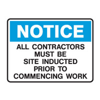 Building Site Sign - - - Notice All Contractors Must Be Site Inducted Prior To Commencing Work