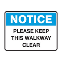 Building Site Sign - H450mm x W600mm - Multiflute - Notice Please Keep This Walkway Clear