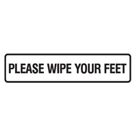 Door Sign - H45mm x W200mm - Self Adhesive Vinyl - Please Wipe You Feet