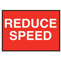 Temporary Traffic Control Sign - Reduce Speed - H600mm x W900mm