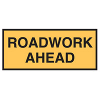 Temporary Traffic Control Sign - Roadwork Ahead - H600mm x W180mm