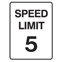 Traffic Sign - Speed Limit - Speed Limit 5 - H250mm x W180mm